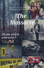 The Massacre (Terminada) by Soy_w_30