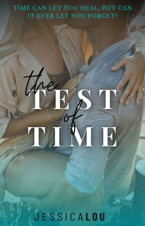 The Test of Time by jlou_723