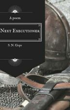 The Next Executioner by swathygops