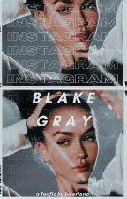 Instagram; Blake Gray  by milaxmendess