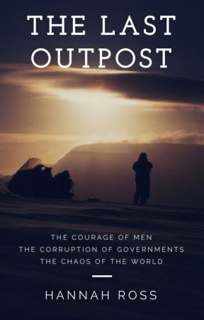The Last Outpost by HannahRossFantasy