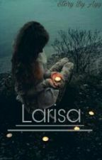 LARISA by s_ayy99