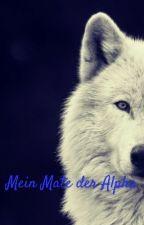 Mein Mate der Alpha  by Anna_Lena_Krg