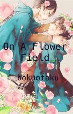 On a flower field (yaoi erenXlevi) by bokuotaku