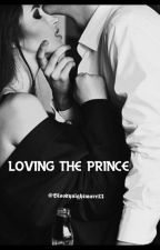 Loving the Prince by Bloodynightmare13
