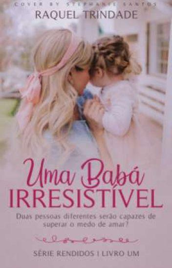 Uma Babá Irresistível (Livro 1)