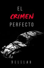 El Crimen Perfecto © by FuckingDelilah
