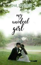 My Unideal Girl by sha_sha0808