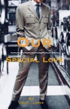Our Special Love (Sequel to The Broken Angel) by drum__lover
