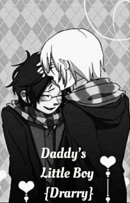 Daddys little boy (Drarry) {DDLB} - 2 - Wattpad