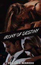 Irony Of Destiny by MEduardaD