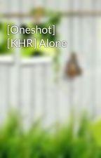 [Oneshot] [KHR] Alone by TrcLy4