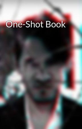 One-Shot Book by DarkiplierSister