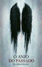 O anjo do Passado by filleimaginaire