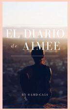 El diario de Aimée by Amd-ca14