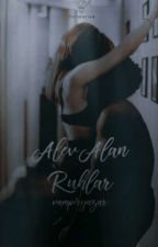 Alev Alan Ruhlar  by vampiryazar