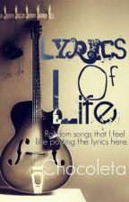 Lyrics Of Life by Chocoleta