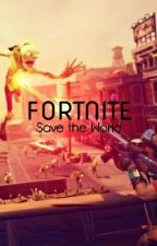 Fortnite: Save The World by CactusC12