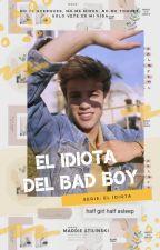 El Idiota Del Bad Boy - Cameron Dallas by MeowKenzieOFC