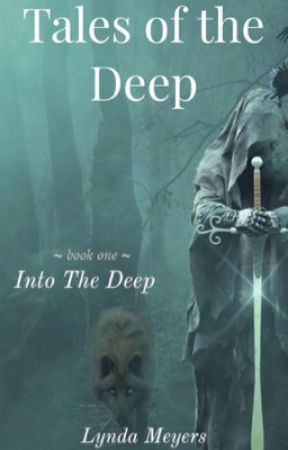 Tales of the Deep: Into the Deep (Book 1) by LyndaMeyers1