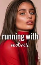 Running With Wolves   E. Call by earlgrey-tea