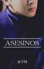 ASESINOS [VIXX]  by ACVM0607