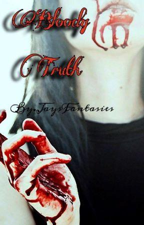Bloody Truth by JaysFantasies