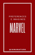 Imagines e Preferences Marvel  by MulherMaravilhaa