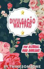 Divulgação WATTPAD by THINKSOMEONE