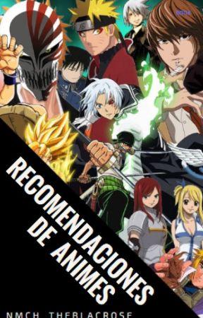 Recomendaciones de animes by NMCH_theblackrose