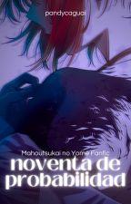 90 DE PROBABILIDAD by PandyCaguai