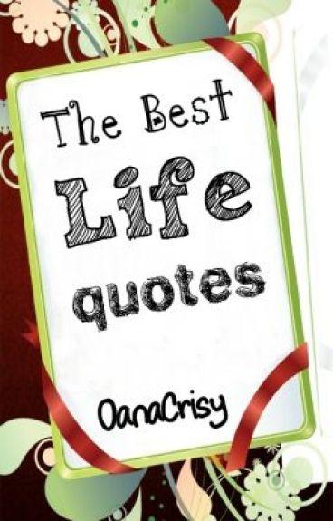 Life Quotes by OanaCrisy
