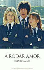 A Rodar Amor [Yamiro] by zakyeeb