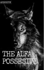 The Alfa Possessive by Augustuk
