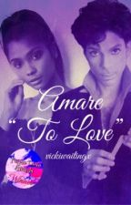 """Amare """"To Love"""" by vickiwaitingx"""