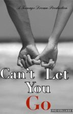 Can't Let You Go by xO_chae