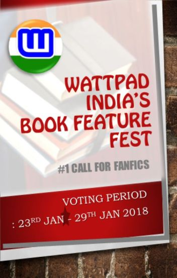 Wattpad India's Book Feature Fest - Call for fanfics #1