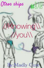 ~//Knowing You\\~[] FNAFHS #BXB by Madly-Cute