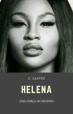 HELENA by Betty01061997