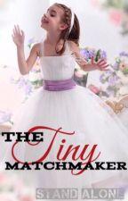 The Tiny Matchmaker by KPGreene