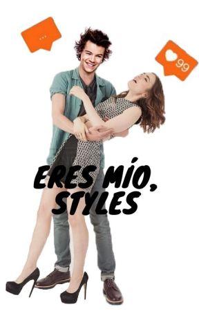 Eres mío, Styles » h.s by CarpeDiemBabyx