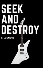Seek And Destroy [James Hetfield y Tú] by eileen80s