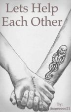 Let's Help Each Other (drarry)(eighth year) by itsmeeeee21