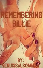 Remembering Billie by VenusIsAlsoAStar