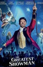 The Greatest Showman by hanny_hny10