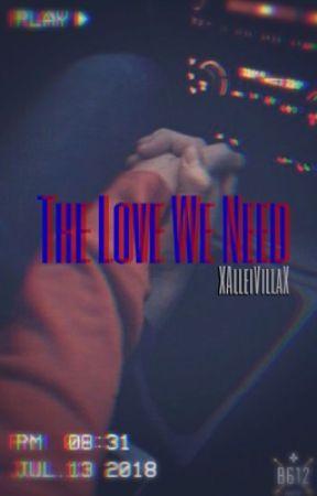 The love we need by XalleivillaX