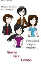 GUERRA EN EL TIEMPO  by user64251863