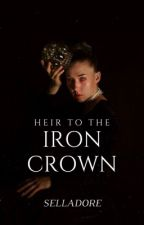 Heir To The Iron Crown by selladore_