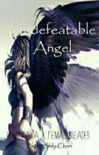 Undefeatable Angel(Creepypasta X Fem!Reader)#DISCONTINUED  by DisHappyGurl