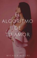 El algoritmo de tu amor by MicaSun